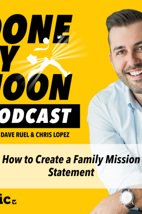 030: How to create a Family Mission Statement
