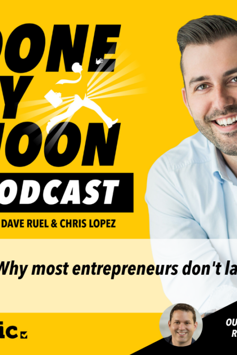 033: Why most entrepreneurs don't last with online marketing legend Ryan Lee