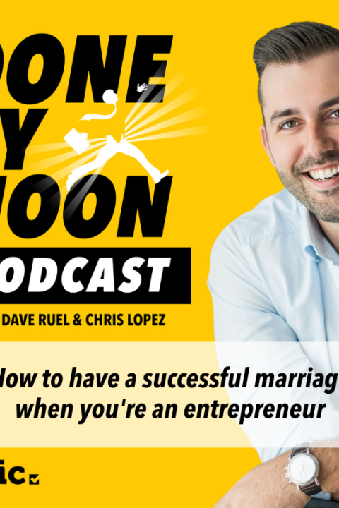 035: How to have a successful marriage when you're an entrepreneur